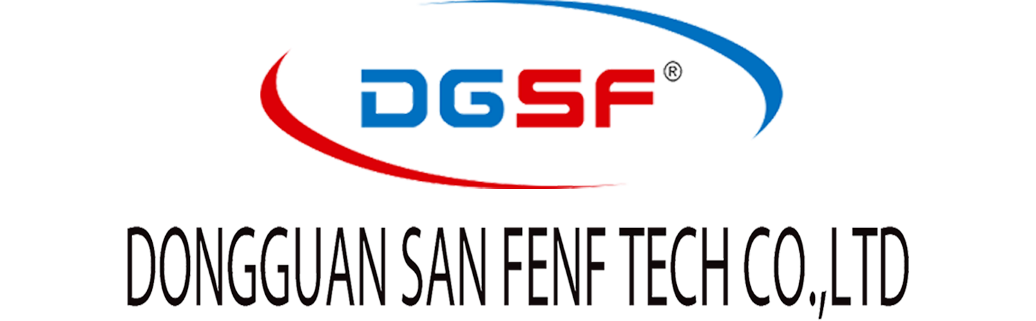 DONG GUAN SAN FENG (DGSF) TECH CO. LTD